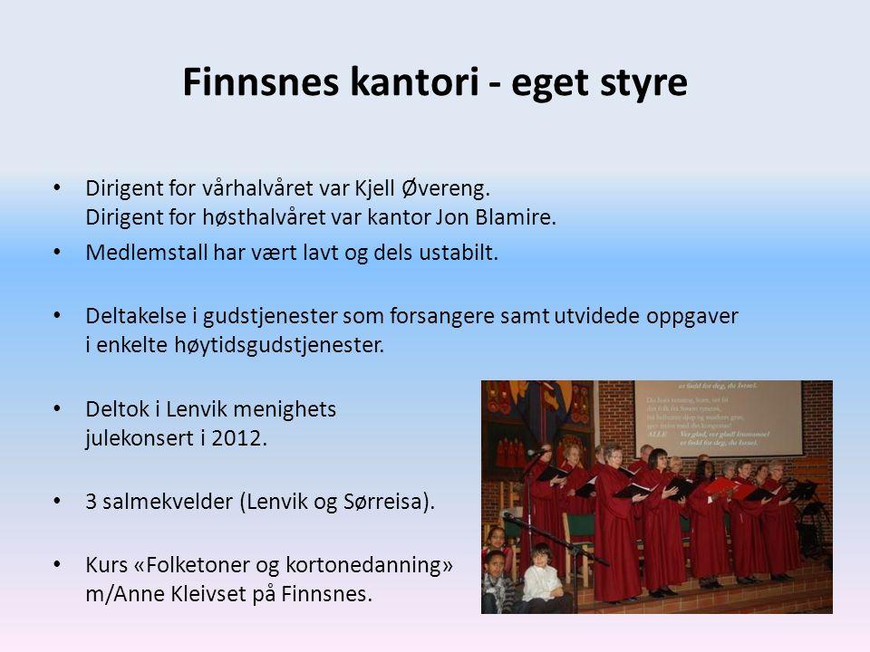 Finnsnes kantori - eget styre • Dirigent for vårhalvåret var Kjell Øvereng. Dirigent for høsthalvåret var kantor Jon Blamire. • Medlemstall har vært l
