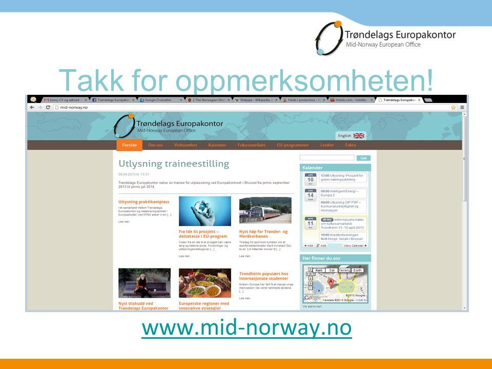 Takk for oppmerksomheten! www.mid-norway.no