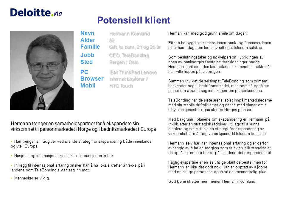 Klient Simen Isaksen 34 Gift, ett barn, 5 år CFO, Bertel O.