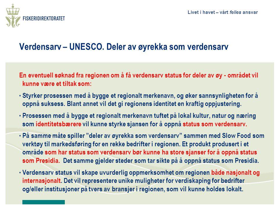 Livet i havet – vårt felles ansvar Verdensarv – UNESCO.