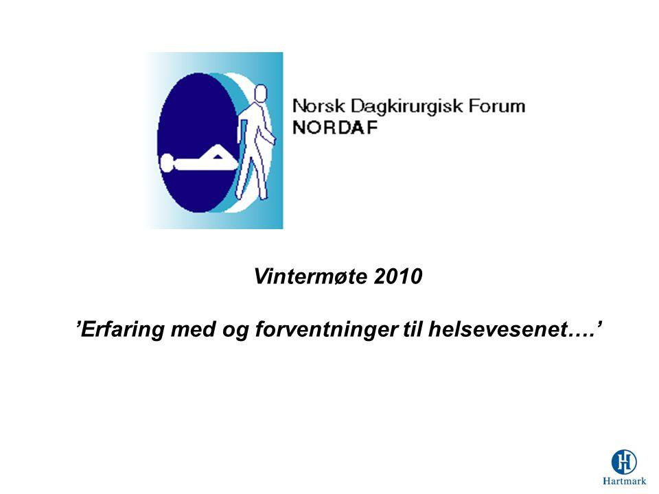 Vintermøte 2010 'Erfaring med og forventninger til helsevesenet….'