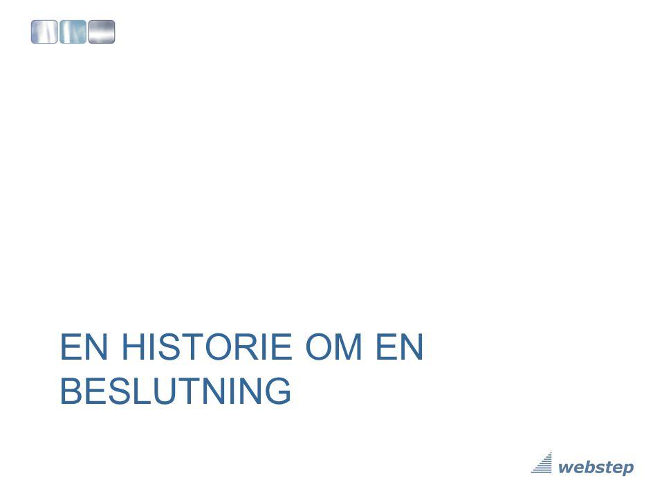 EN HISTORIE OM EN BESLUTNING