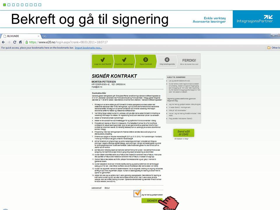 Bekreft og gå til signering