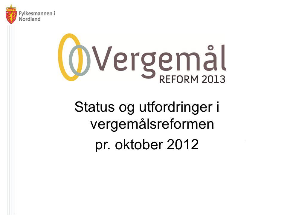 Status og utfordringer i vergemålsreformen pr. oktober 2012