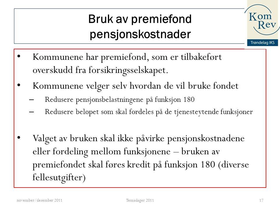 Regnskapsføring av pensjonsfaktura november/desember 201118Temadager 2011 Poster på fakturaenFunksjonArtArb.giveravg.