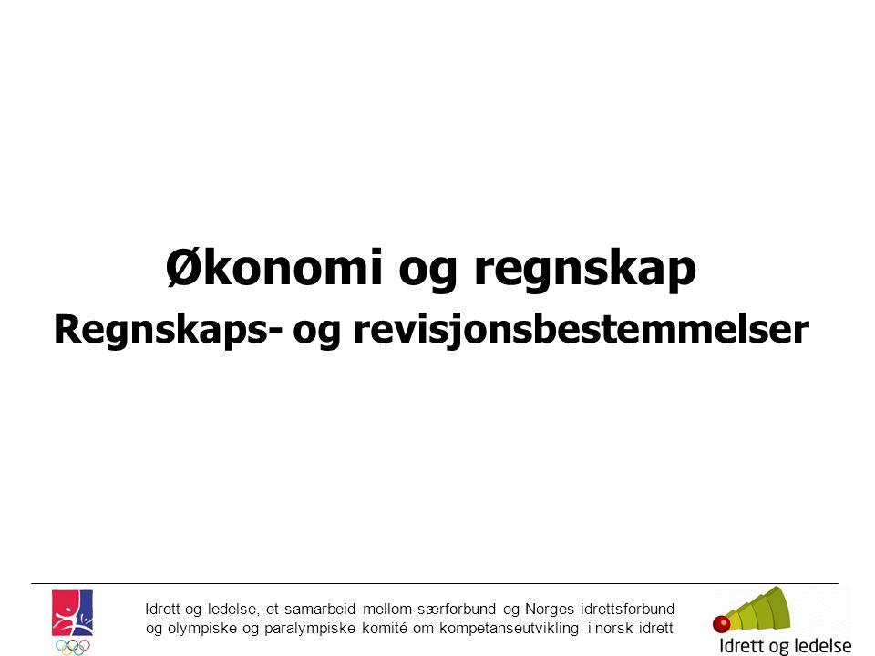 Idrett og ledelse, et samarbeid mellom særforbund og Norges idrettsforbund og olympiske og paralympiske komité om kompetanseutvikling i norsk idrett REVISJONSBESTEMMELSER