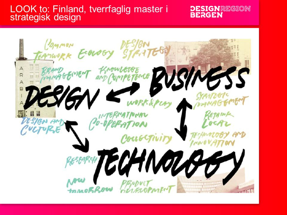 LOOK to: Finland, tverrfaglig master i strategisk design