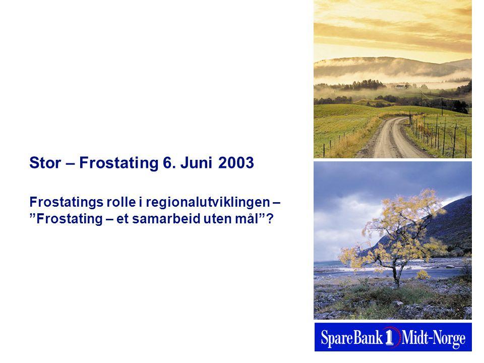 Stor – Frostating 6.