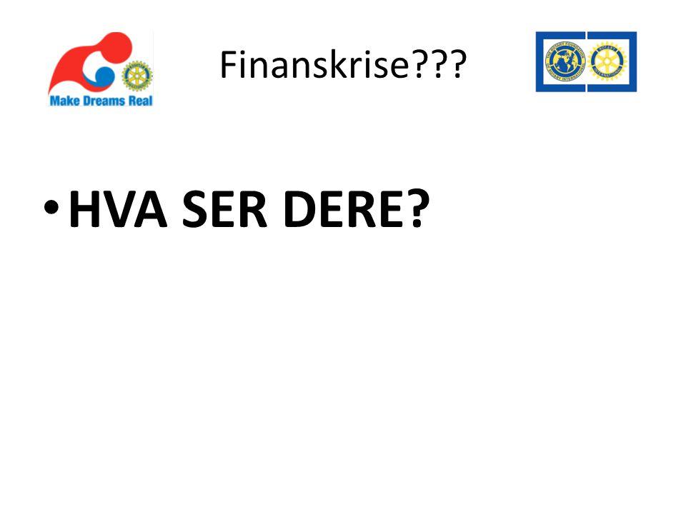 Finanskrise • HVA SER DERE