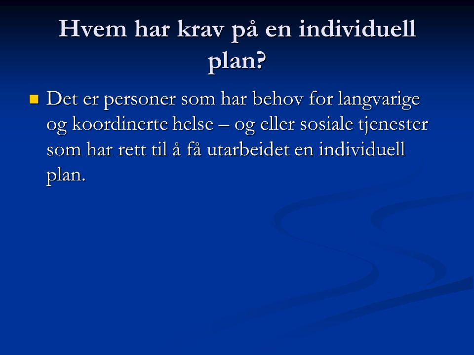 Hvem har plikt til å utarbeide individuelle planer .