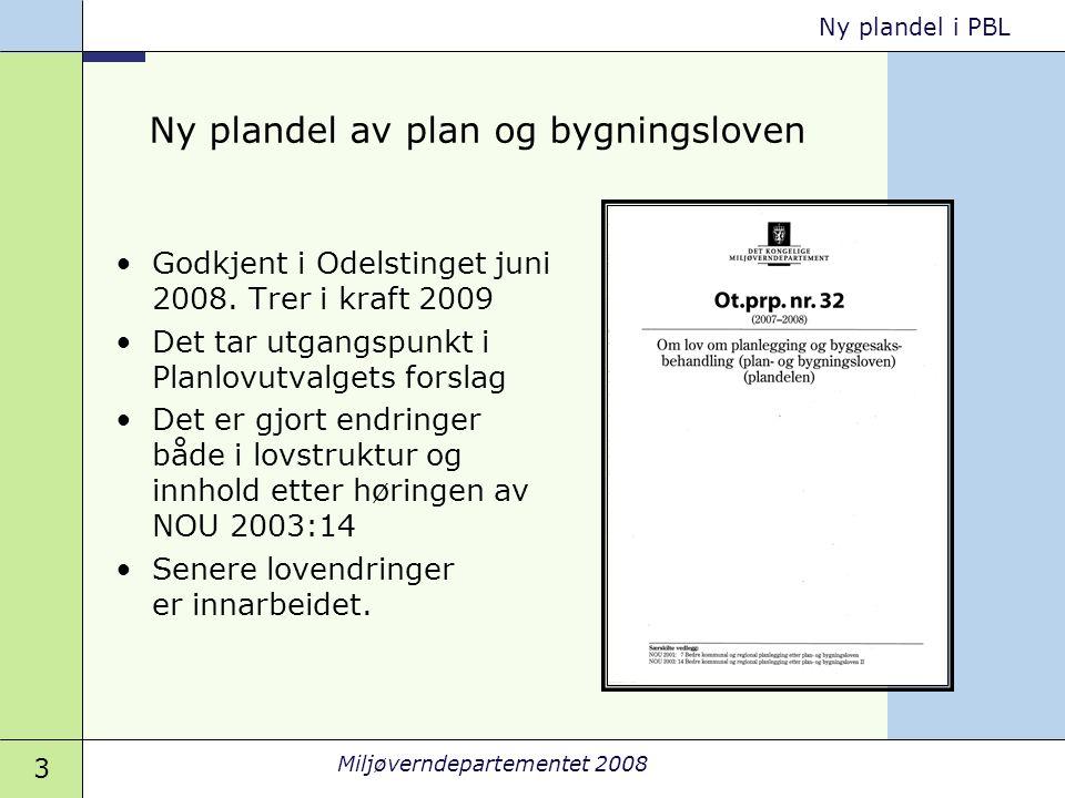 14 Miljøverndepartementet 2008 Ny plandel i PBL Universell utforming Foto: Svein Magne Fredriksen