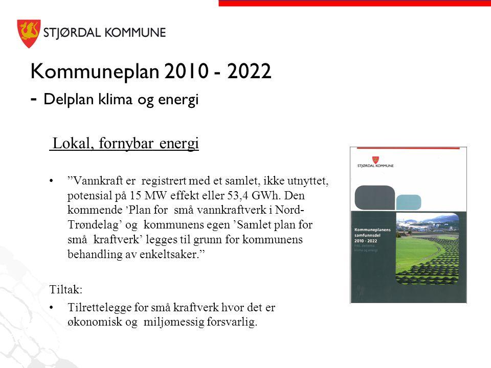 """Kommuneplan 2010 - 2022 - Delplan klima og energi Lokal, fornybar energi •""""Vannkraft er registrert med et samlet, ikke utnyttet, potensial på 15 MW ef"""