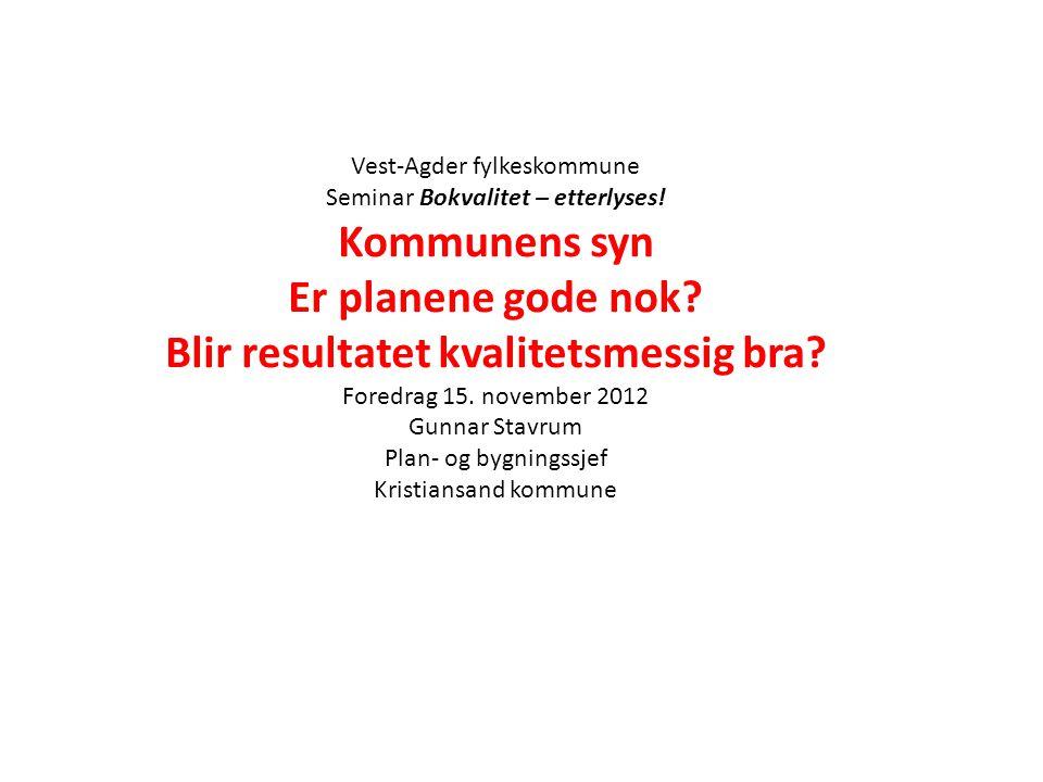 Vest-Agder fylkeskommune Seminar Bokvalitet – etterlyses.
