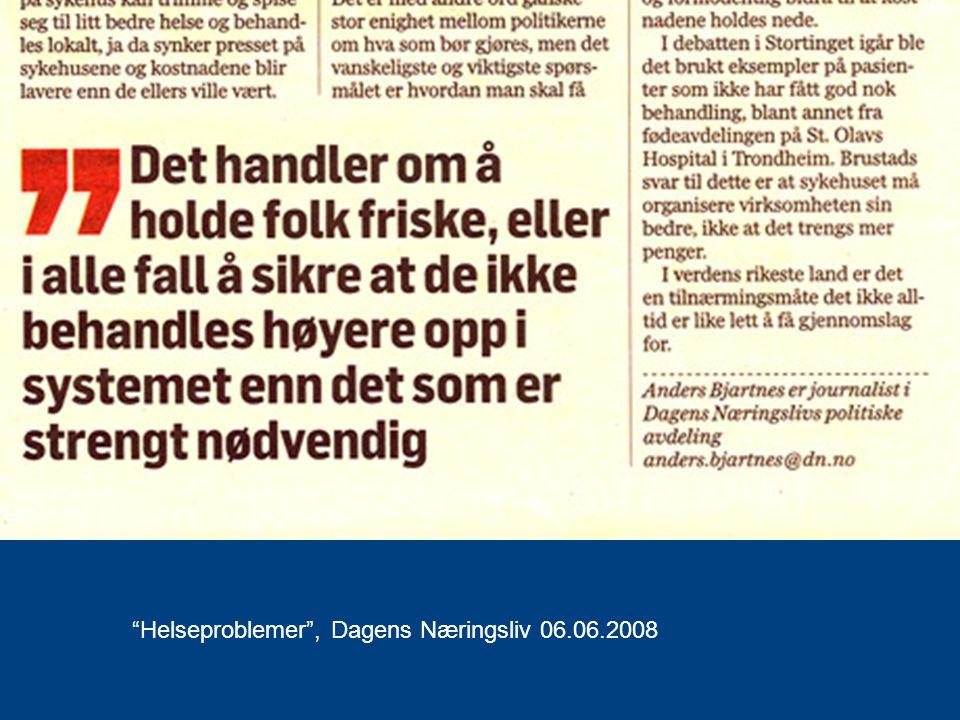 """""""Helseproblemer"""", Dagens Næringsliv 06.06.2008"""