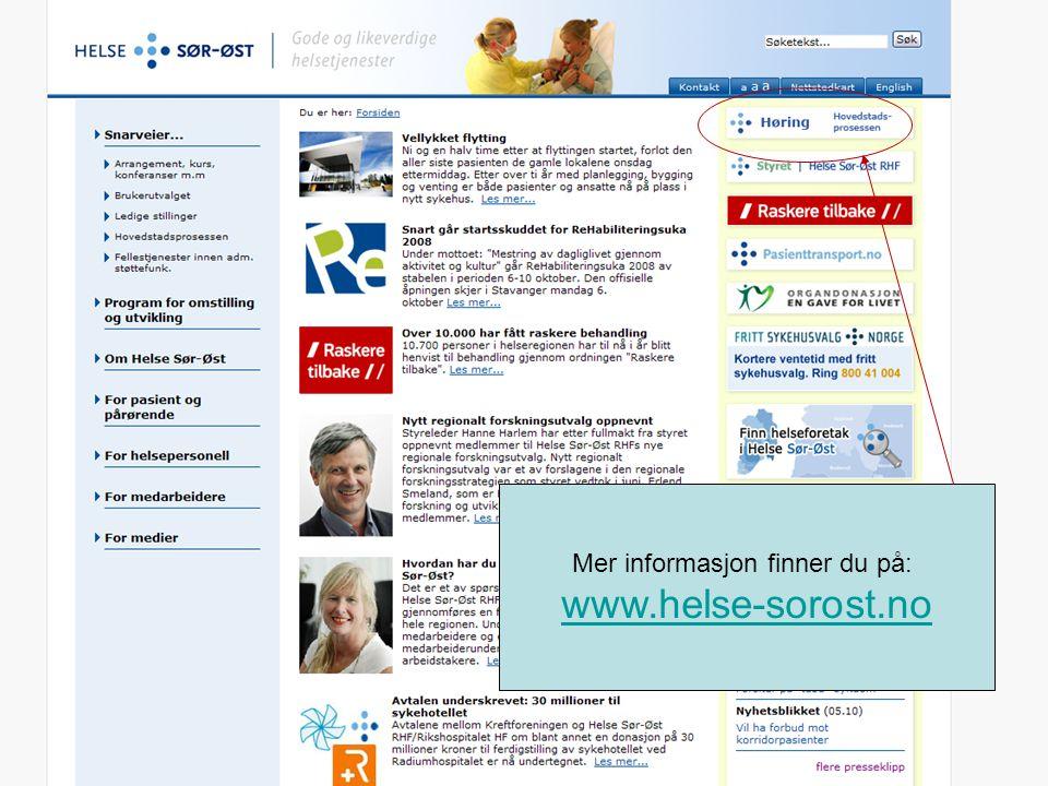 Mer informasjon finner du på: www.helse-sorost.no