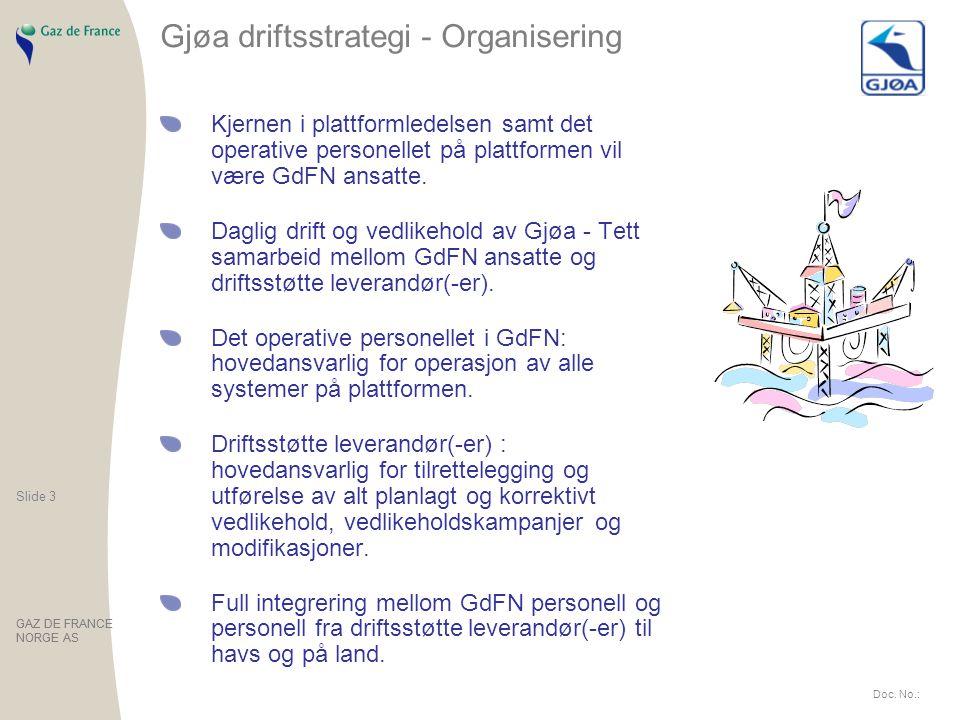 Slide 3 GAZ DE FRANCE NORGE AS Slide 3 GAZ DE FRANCE NORGE AS Doc.