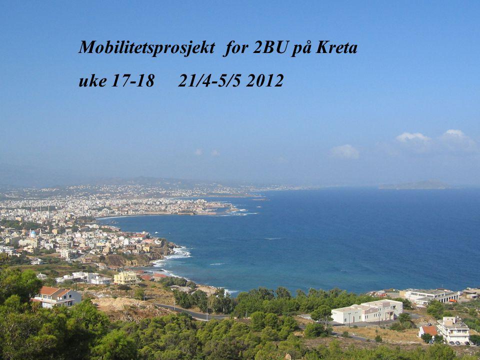 01.07.2014 07:25BJØRKELANGEN VIDEREGÅENDE SKOLE 1 Mobilitetsprosjekt for 2BU på Kreta uke 17-18 21/4-5/5 2012