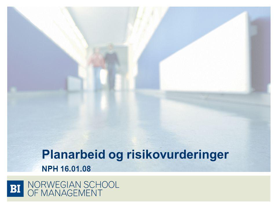 Planarbeid og risikovurderinger NPH 16.01.08