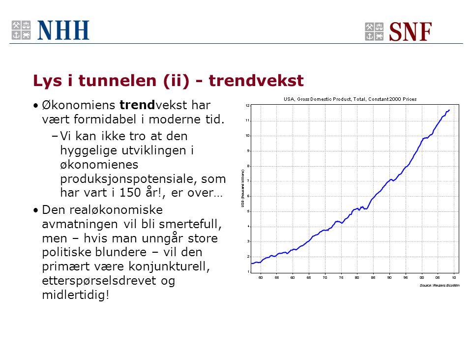 Lys i tunnelen (ii) - trendvekst •Økonomiens trendvekst har vært formidabel i moderne tid.