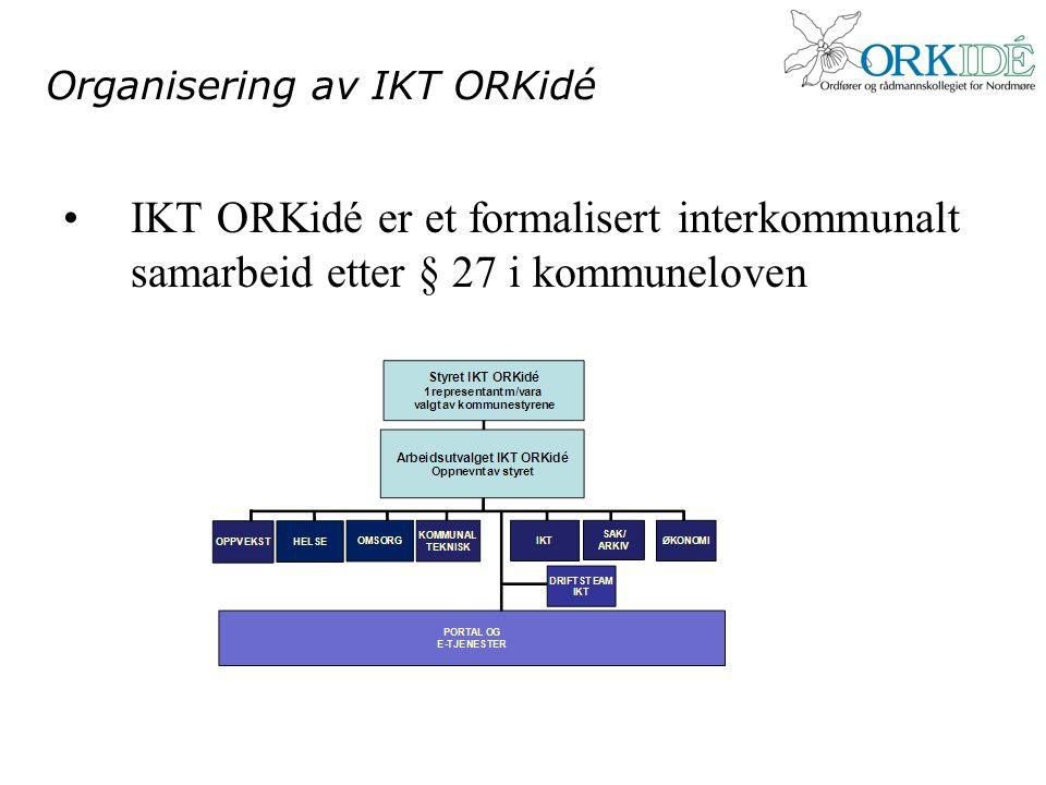 Organisering av IKT ORKidé •IKT ORKidé er et formalisert interkommunalt samarbeid etter § 27 i kommuneloven