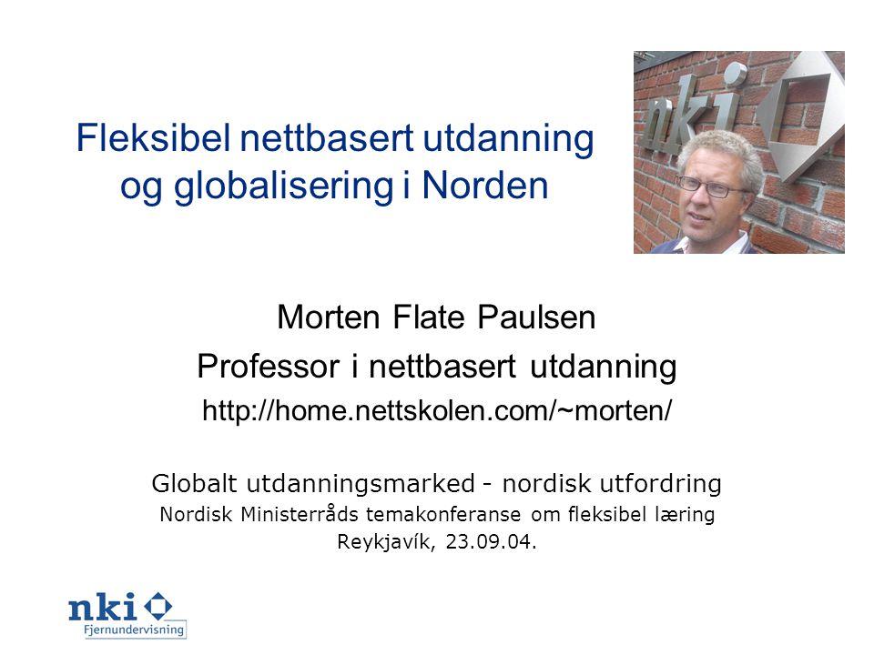 2 Foredraget bygger på mine bøker: Online Education and Learning Management Systems: Global E- learning in a Scandinavian Perspective.
