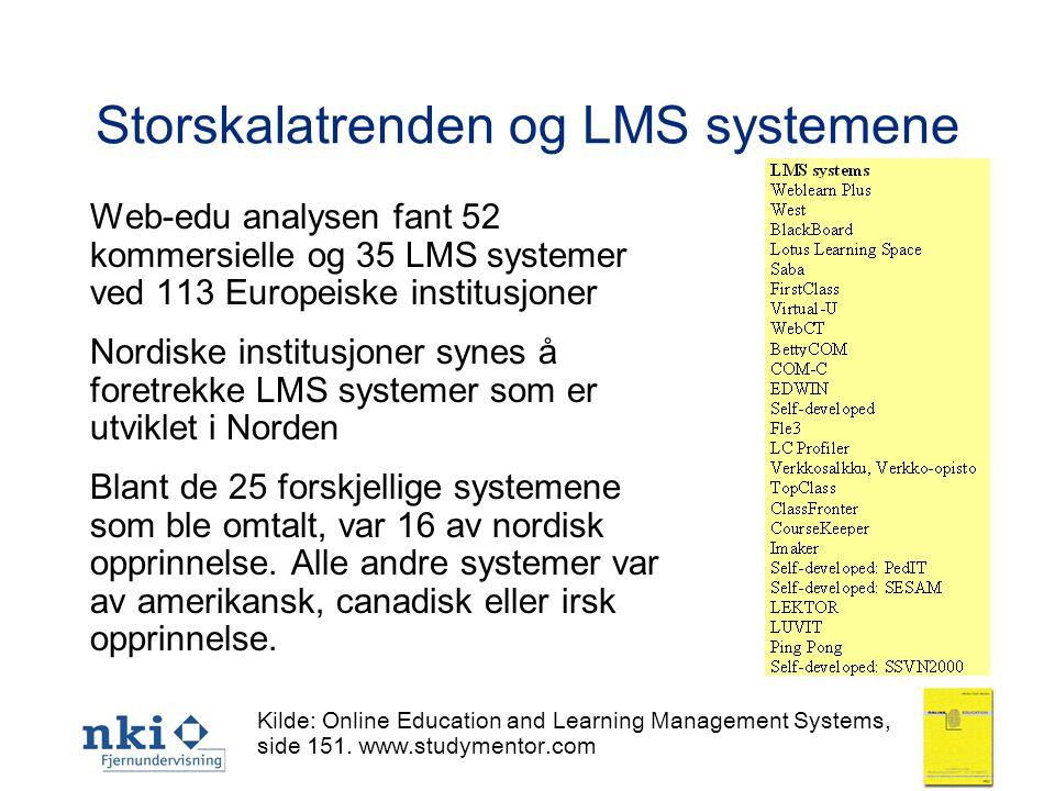 13 Storskalatrenden og LMS systemene Web-edu analysen fant 52 kommersielle og 35 LMS systemer ved 113 Europeiske institusjoner Nordiske institusjoner synes å foretrekke LMS systemer som er utviklet i Norden Blant de 25 forskjellige systemene som ble omtalt, var 16 av nordisk opprinnelse.
