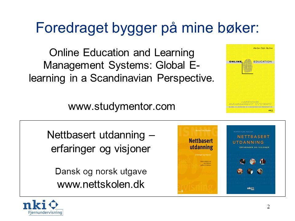 www.nettskolen.com •Drives av NKI Fjernundervisningen (www.nki.no) - Skandinavias største fjernundervisningsinstitusjon •Nettbasert fjernundervisning siden 1987 •Mange fagområder - fra videregående skole til Masterstudium •429 fjernundervisningskurs på nettet •5579 aktive nettstudenter i minst 37 land •61 % kvinner •Studiestart hver dag •Studentene har individuelle progresjonsplaner •Det er alltid ledige studieplasser •Eksamen på lokale skoler og ambassader •Studentene gjør det godt til eksamen 1.