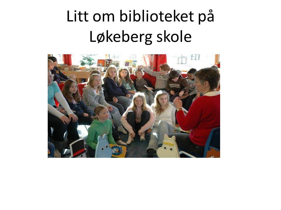 Litt om biblioteket på Løkeberg skole
