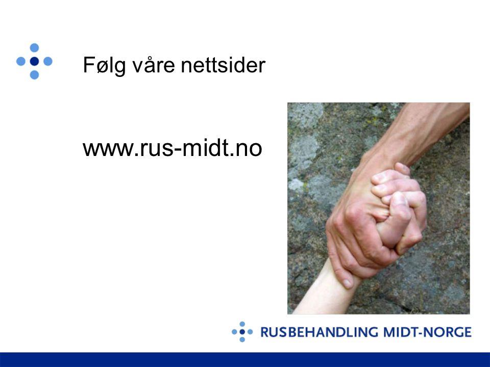 Følg våre nettsider www.rus-midt.no