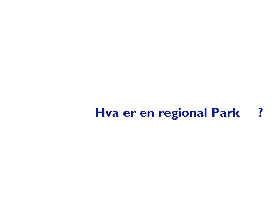 Hva er en regional Park ?