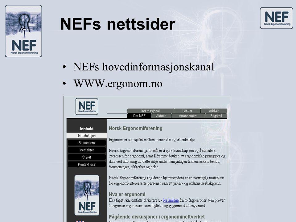 NEFs nettsider •NEFs hovedinformasjonskanal •WWW.ergonom.no
