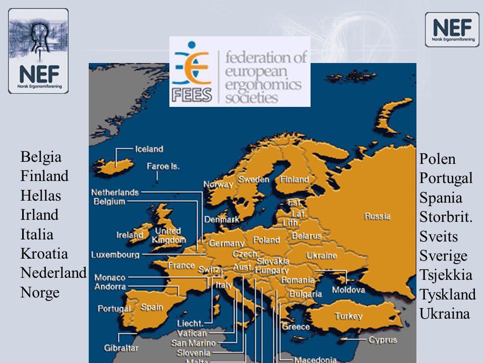 Belgia Finland Hellas Irland Italia Kroatia Nederland Norge Polen Portugal Spania Storbrit. Sveits Sverige Tsjekkia Tyskland Ukraina