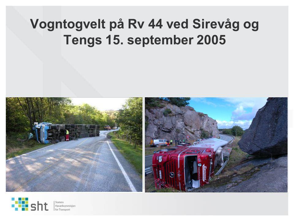 Vogntogvelt på Rv 44 ved Sirevåg og Tengs 15. september 2005