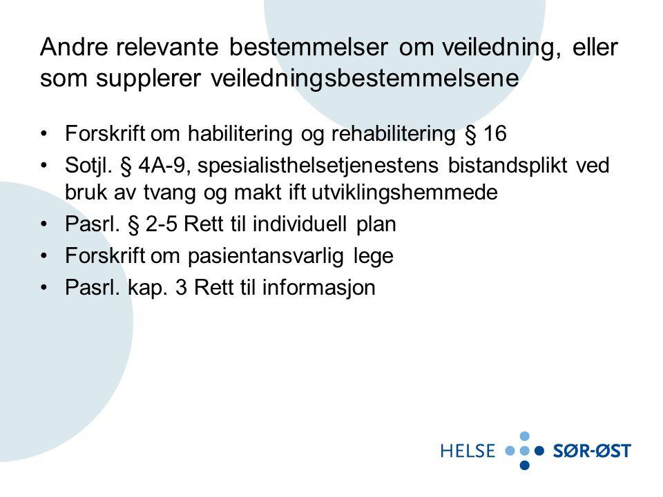 Øvrige føringer •RHFenes vedtekter slår i § 6 fast at vi skal:.. sørge for at det etableres nødvendig samarbeid med og veiledning overfor kommunene, både administrativt og klinisk, slik at pasientene sikres et helhetlig helse- og sosialtjenestetilbud.