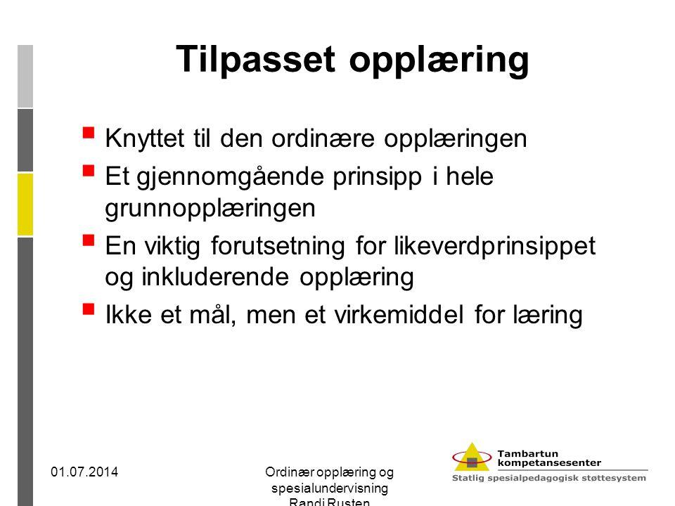 En god svensk tanke  Å ha koll på holl 01.07.2014Ordinær opplæring og spesialundervisning Randi Rusten