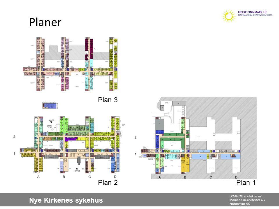 Nye Kirkenes sykehus BOARCH arkitekter as Momentum Arkitekter AS Norconsult AS Planer 2 Plan 1 Plan 3 Plan 2