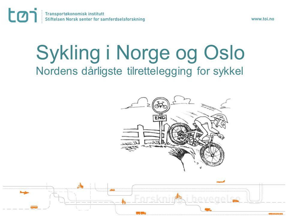 Sykling i Norge og Oslo Nordens dårligste tilrettelegging for sykkel