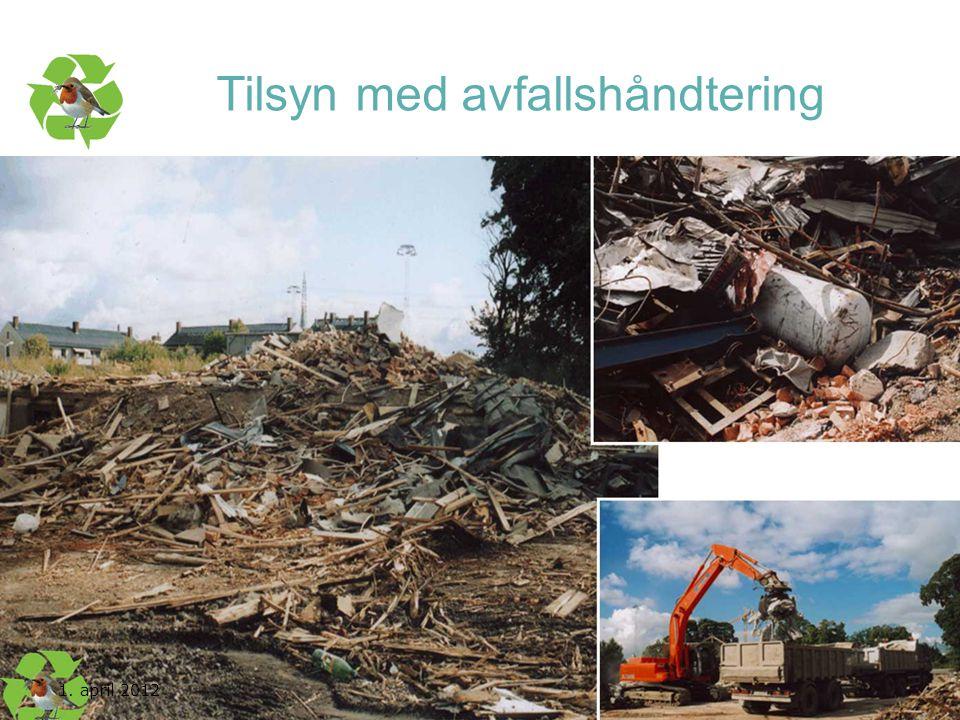 Kurs utarbeidet av nettverket for Nasjonal handlingsplan for bygg- og anleggsavfall Tilsyn med avfallshåndtering 1. april 2012