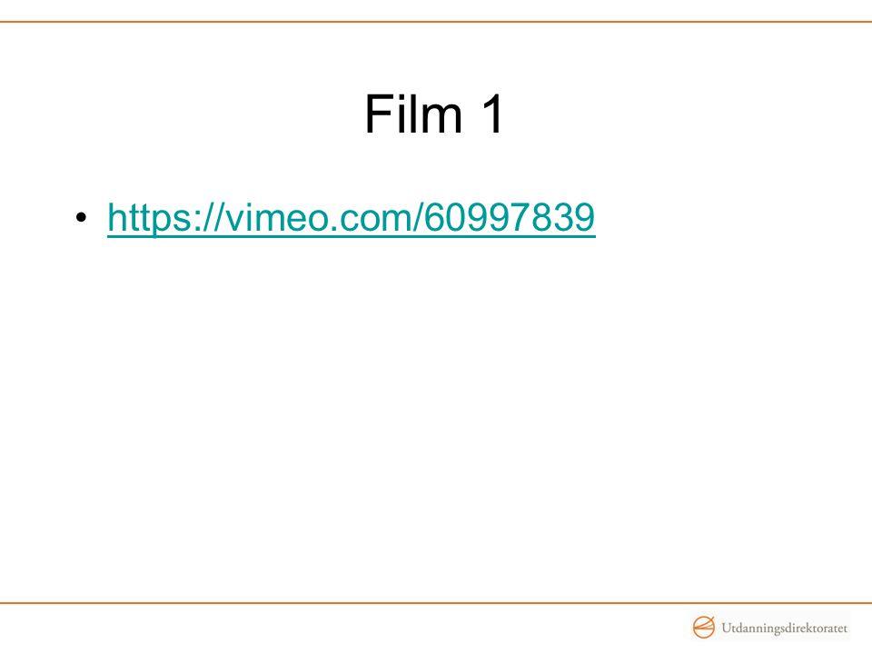 Film 1 •https://vimeo.com/60997839https://vimeo.com/60997839