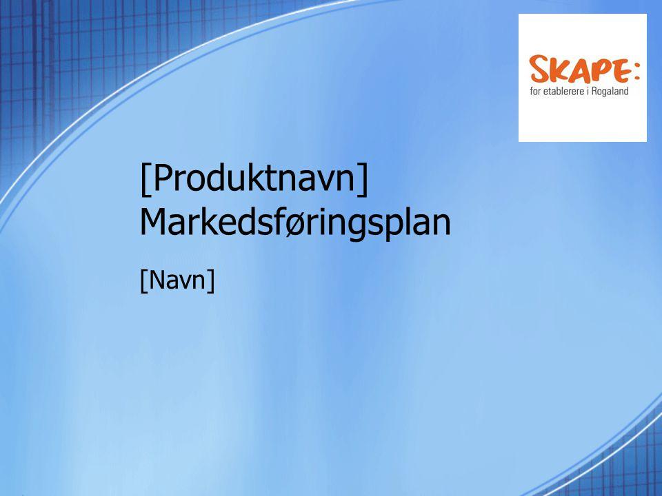 [Produktnavn] Markedsføringsplan [Navn]