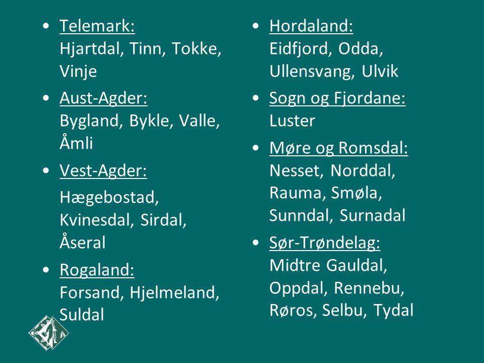 •Telemark: Hjartdal, Tinn, Tokke, Vinje •Aust-Agder: Bygland, Bykle, Valle, Åmli •Vest-Agder: Hægebostad, Kvinesdal, Sirdal, Åseral •Rogaland: Forsand