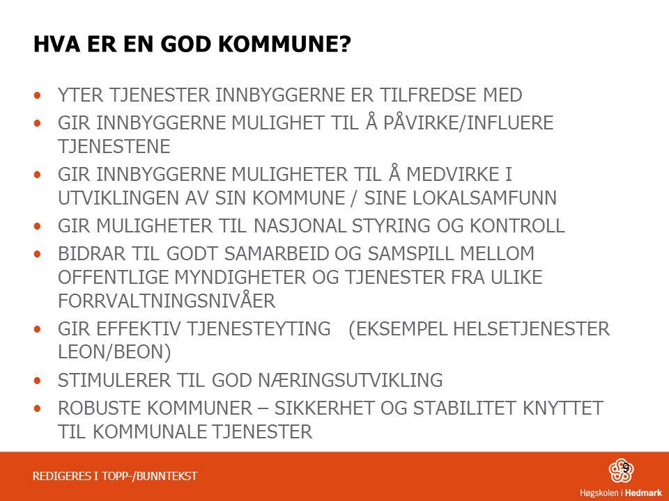 TILFREDSHET MED KOMMUNALE TJENESTER ETTER STØRRELSE. DIFI 2013