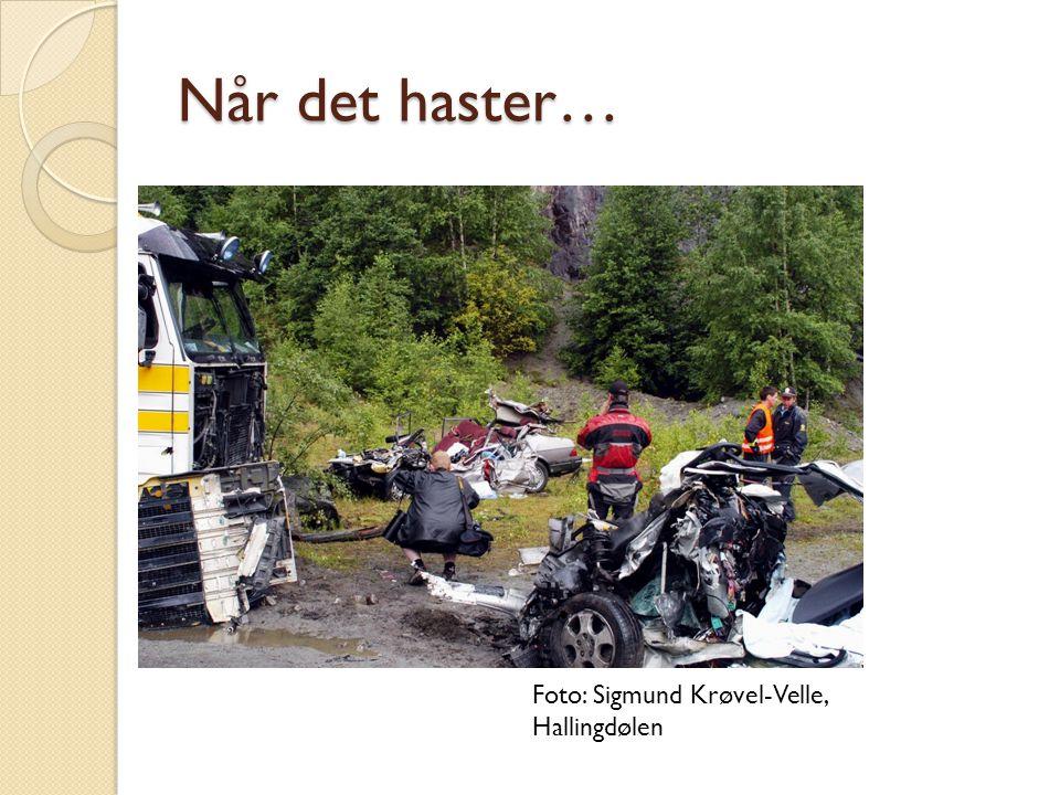 Når det haster… Foto: Sigmund Krøvel-Velle, Hallingdølen