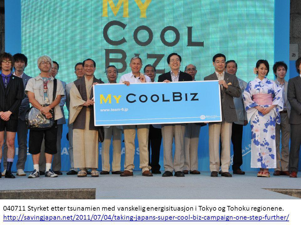 040711 Styrket etter tsunamien med vanskelig energisituasjon i Tokyo og Tohoku regionene. http://savingjapan.net/2011/07/04/taking-japans-super-cool-b