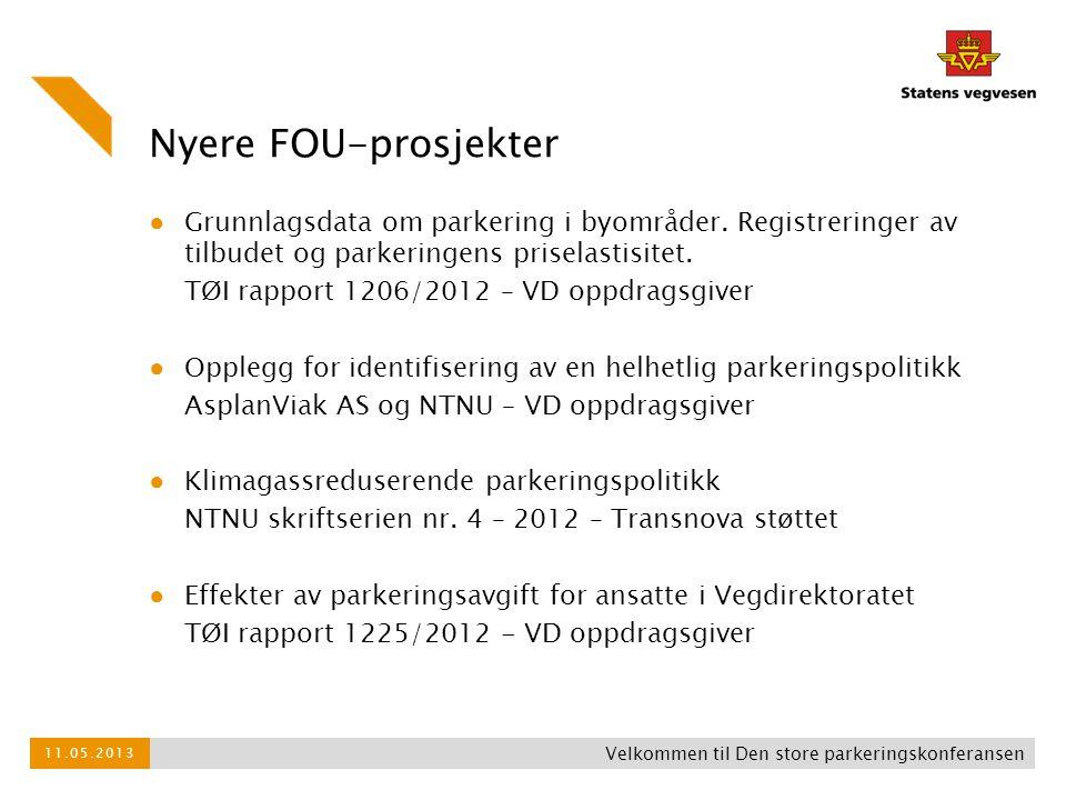 Nyere FOU-prosjekter ● Grunnlagsdata om parkering i byområder. Registreringer av tilbudet og parkeringens priselastisitet. TØI rapport 1206/2012 – VD
