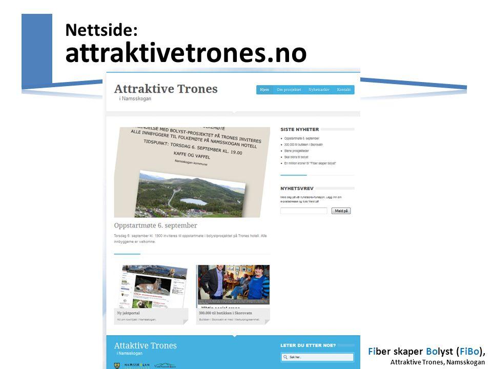 Fiber skaper Bolyst (FiBo), Attraktive Trones, Namsskogan Nettside: attraktivetrones.no