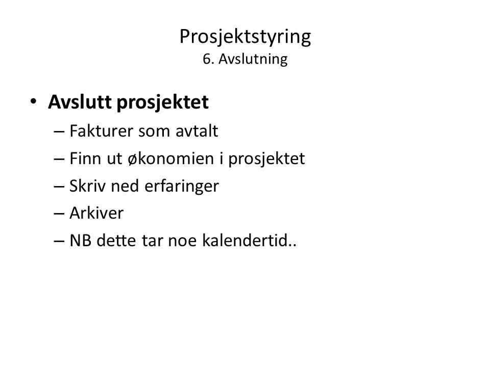 Prosjektstyring 6.