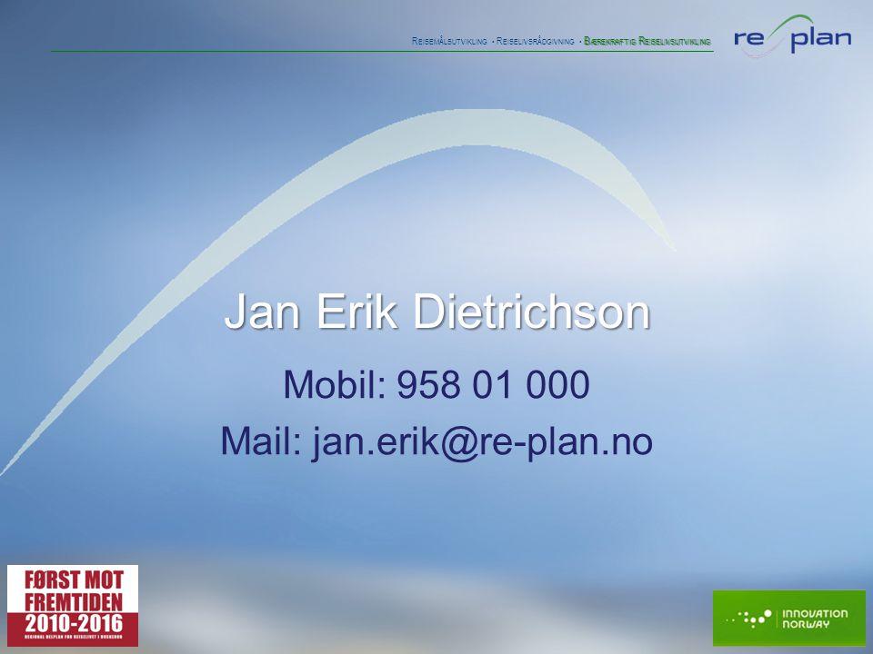 B ÆREKRAFTIG R EISELIVSUTVIKLING R EISEMÅLSUTVIKLING • R EISELIVSRÅDGIVNING • B ÆREKRAFTIG R EISELIVSUTVIKLING Jan Erik Dietrichson Mobil: 958 01 000 Mail: jan.erik@re-plan.no