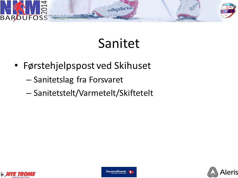 Sanitet • Førstehjelpspost ved Skihuset – Sanitetslag fra Forsvaret – Sanitetstelt/Varmetelt/Skiftetelt