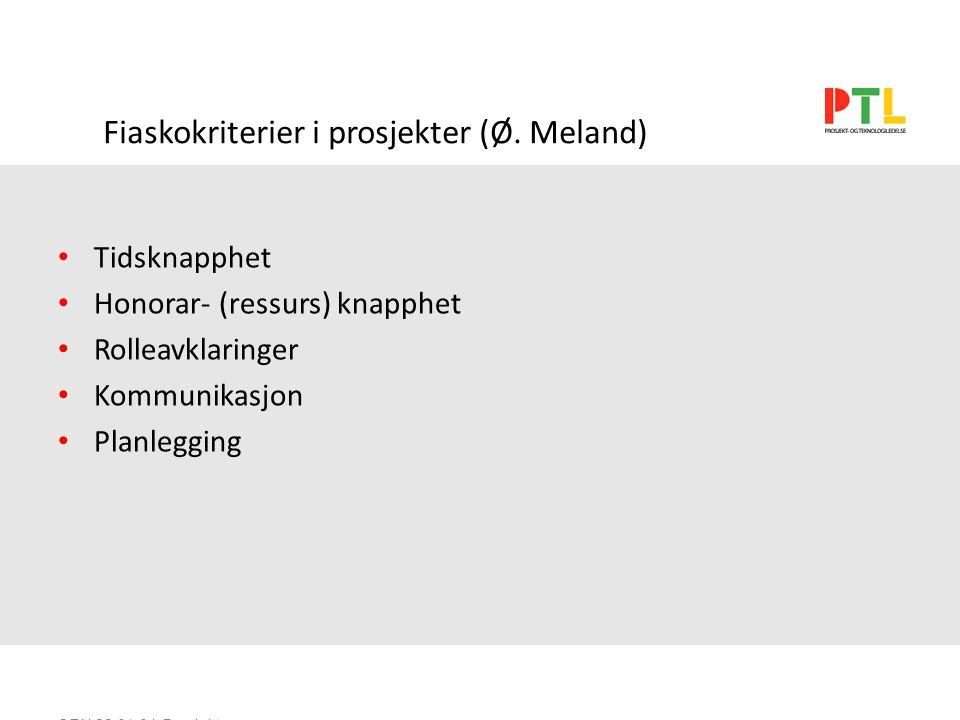 SEN 28.01.04 Prosjektorg. Og gjennomføring Fiaskokriterier i prosjekter (Ø.